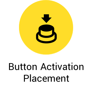 Button activation placement